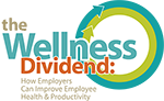 Creating Healthy Organizations The Wellness Dividend